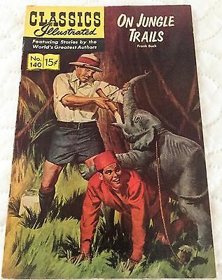 Classics Illustrated No.140 USA (HRN 167) On Jungle Trails By Frank Buck