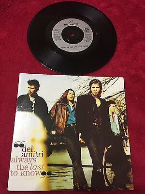 "Del Amitri 7"" single Always the last to know"