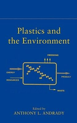 Plastics and the Environment by A.L. Andrady Hardcover Book (English)