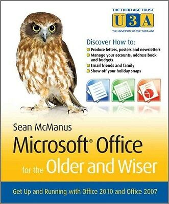 Microsoft Office for the Older and Wiser by Sean Mcmanus Paperback Book (English