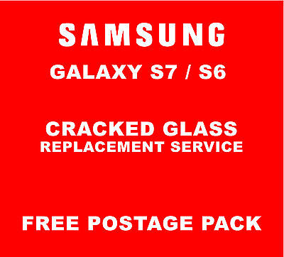 Samsung Galaxy S7 S6 Cracked Glass Repair Replacement Service