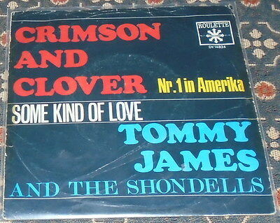 """Tommy James and The Shondells : Crimson and Clover,7"""",im Bildcover"""