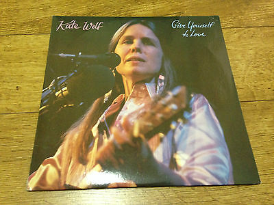 Kate Wolf Give Yourself To Love USA 2 LP set 1983