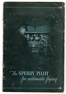 The Sperry Pilot for Automatic Flying - Sperry Gyroscope Company - 1934