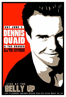 Scrojo Dennis Quaid and the Sharks 2002 Poster Belly Up Tavern DennisQuaid_0206