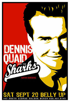 Scrojo Dennis Quaid and the Sharks Belly Up Tavern Poster 2003 DennisQuaid_0309