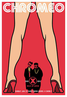Scrojo Chromeo Belly Up Aspen CO 10th Anniversary 2015 Poster Chromeo2_1501