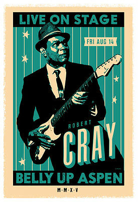 Scrojo Robert Cray Belly Up Aspen Colorado 2015 Poster Cray2_1508