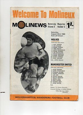 FOOTBALL PROGRAMME - WOLVERHAMPTON WANDERERS v MANCHESTER UNITED 23 AUGUST 1969
