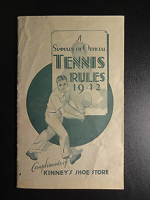 A Summary of Official Tennis Rules 1942 Compliments of KINNEY'S SHOE STORE