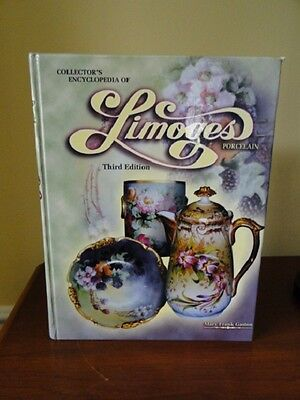 Collectors Encyclopedia of Limoges Porcelain, Third Edition Book