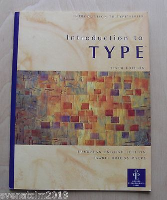 MBTI Introduction to Type: Your Results on the Myers-Briggs Type Indicator.