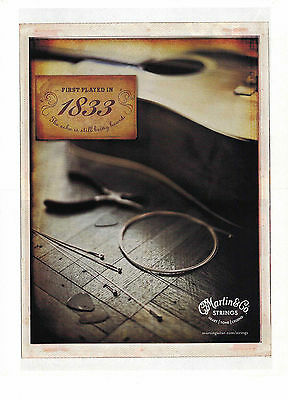 """2012 Print Ad Martin & Co. Guitar Strings """"First played in 1833"""""""