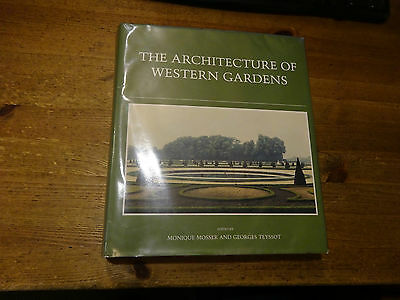 The Architecture of Western Gardens: A Design History from the Renaissance to...