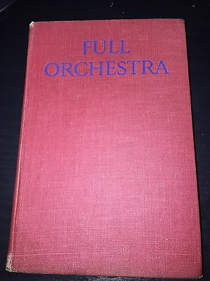 Full Orchestra Book By Frank Howes 1944