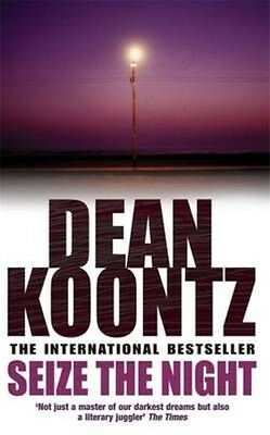 Seize the Night by Dean Koontz Paperback Book
