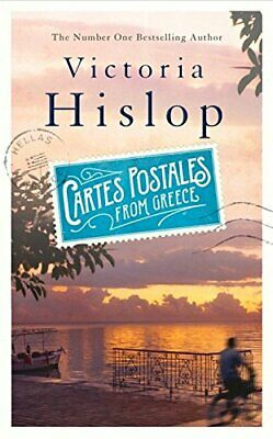 Cartes Postales from Greece: The runaway Sunday Times bes... by Hislop, Victoria