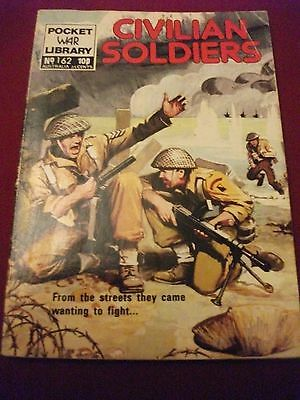 EARLY VINTAGE POCKET WAR LIBRARY NO 162 civilian soldiers 10p