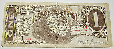"""Extremely Rare 1 Unit Labor Exchange Note from 1896 """"Salem Oregon"""""""