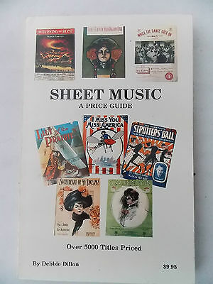 Sheet Music Reference & Price Guide by Debbie Dillon (5000 Titles Listed)