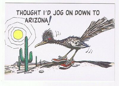 Road Runner  Thought I'd Jog On Down To Arizona - Postcard # 25241