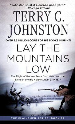Lay the Mountains Low (The plainsmen series), Johnston, Terry C. Paperback Book