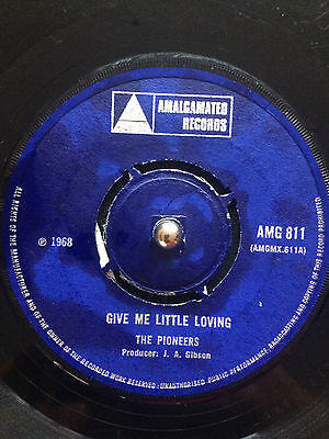 "The Pioneers - Give Me Little Loving 7"" Vinyl"
