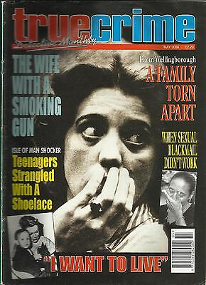 TRUE CRIME MONTHLY (May 2004) - £1.95 POST FREE