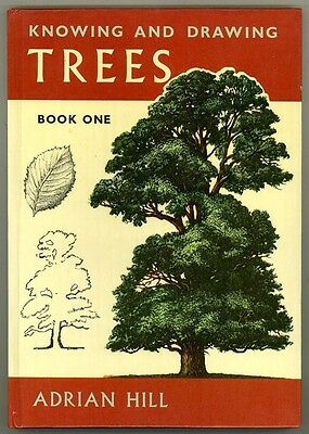ART BOOK - KNOWING & DRAWING TREES - BOOK ONE By Adrian Hill
