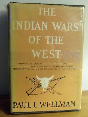 Rare 1947 INDIAN WARS OF THE WEST by Paul I. Wellman