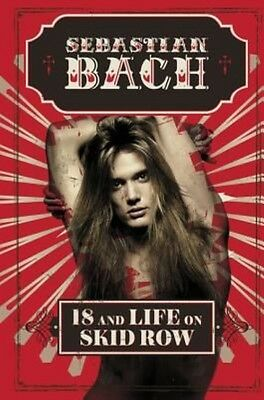 18 and Life on Skid Row by Sebastian Bach Hardcover Book (English)