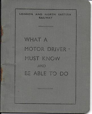 LNER What a Motor Driver Must Know and be Able to Do