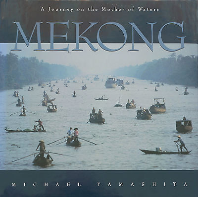 Mekong. A Journey of the Mother of Waters, neu