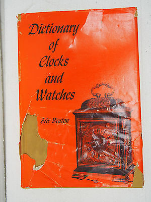 Dictionary Of Clock And Watches By Eric Bruton