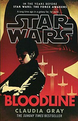 Star Wars: Bloodline by Gray, Claudia Book The Cheap Fast Free Post