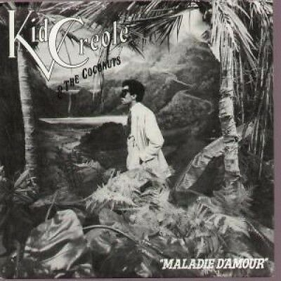 """KID CREOLE AND THE COCONUTS Maladie D'amour 7"""" VINYL Big Z Label Design"""