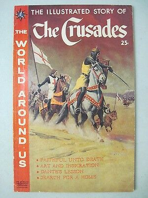 The World Around Us #16 Classics Illustrated Story Of The Crusades