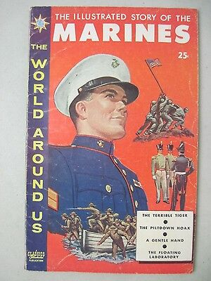 The World Around Us #11 Classics Illustrated Story Of The Marines
