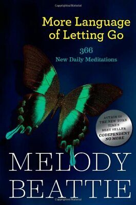 More Language of Letting Go: 366 New Daily Medita... by Melody Beattie Paperback