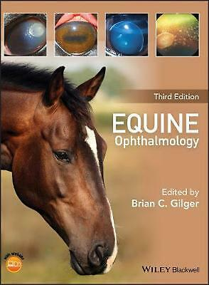 Equine Ophthalmology by Brian C. Gilger Hardcover Book Free Shipping!