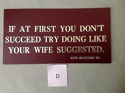 """1985-90 """"if At First You Don't...""""  Funny Cardboard Sign With Gold Lettering-New"""