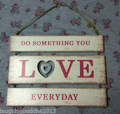 Do something you love everyday sign shabby chic Inspiration wall art Display
