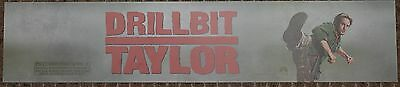 Drill Bit Taylor, Large (5X25) Movie Theater Mylar Banner/Poster