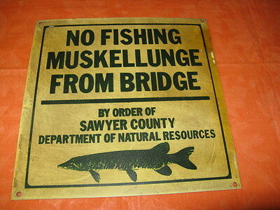 No Muskellunge Fishing From Bridge Contemporary Advertising Fishing Sign