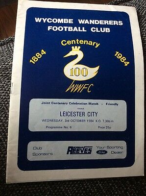 Wycombe Wanderers v Leicester City 1984 Centenary Friendly Programme