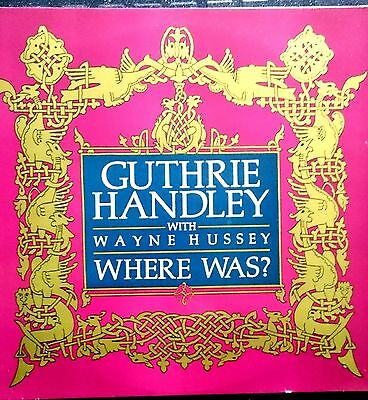 """Where Was? - Guthrie Handley with Wayne Hussey  (The Mission) 12"""" Single"""