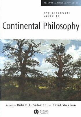 The Blackwell Guide to Continental Philosophy by David L. Sherman Paperback Book