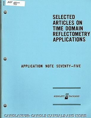 HP Application Note 75 SELECTED ARTICLES ON TIME DOMAIN REFLETOMETRY APLICATIONS