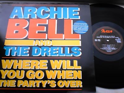 Archie Bell Where Will You Go When The Partys Over  Lp Uk Portrait Northern Soul