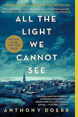 All the Light We Cannot See: A Novel by Doerr, Anthony